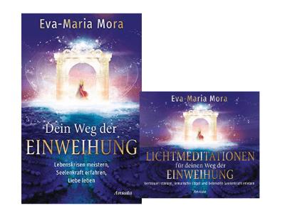 Weg der Einweihung Buch und CD - Eva Maria Mora